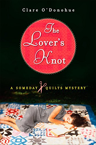9780452289796: The Lover's Knot: A Someday Quilts Mystery