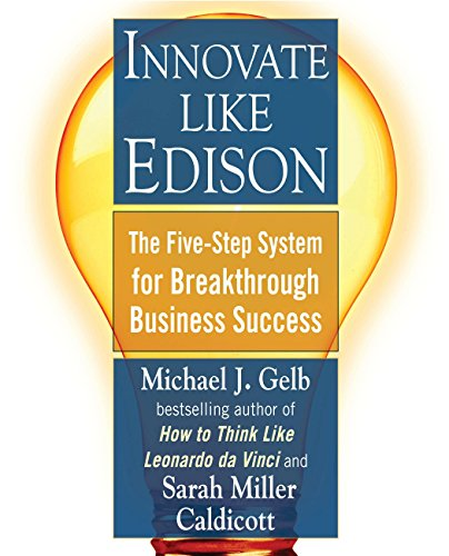 9780452289826: Innovate Like Edison: The Five-Step System for Breakthrough Business Success