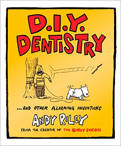 9780452290037: DIY Dentistry and Other Alarming Inventions
