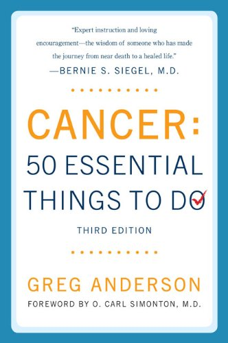 9780452290105: Cancer: 50 Essential Things to Do: Third Edition