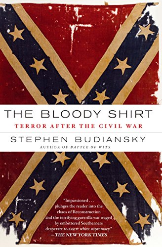 9780452290167: The Bloody Shirt: Terror After the Civil War