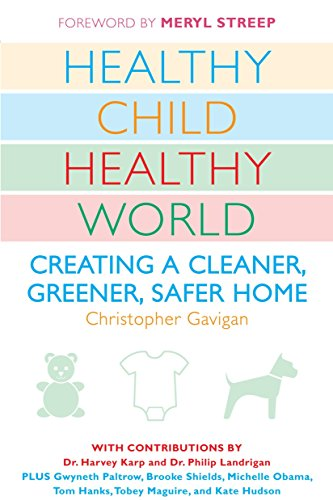 9780452290198: Healthy Child Healthy World: Creating a Cleaner, Greener, Safer Home