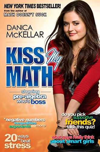 9780452295407: Kiss My Math: Showing Pre-Algebra Who's Boss