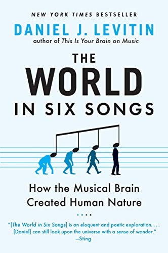 9780452295483: The World in Six Songs: How the Musical Brain Created Human Nature