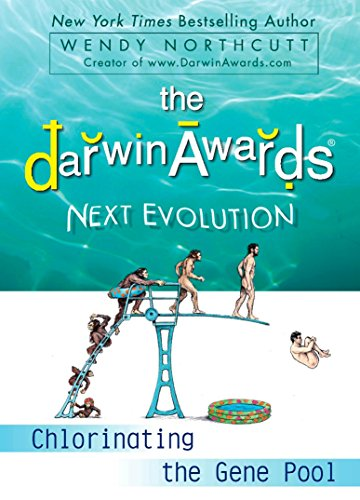 9780452295636: The Darwin Awards Next Evolution: Chlorinating the Gene Pool