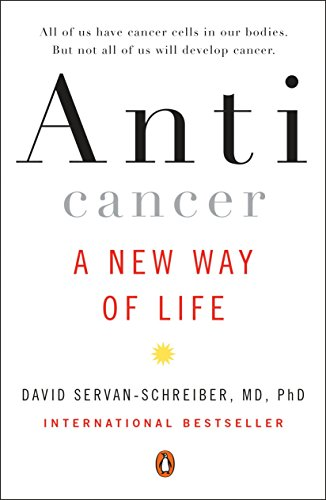 9780452295728: Anticancer: A New Way of Life
