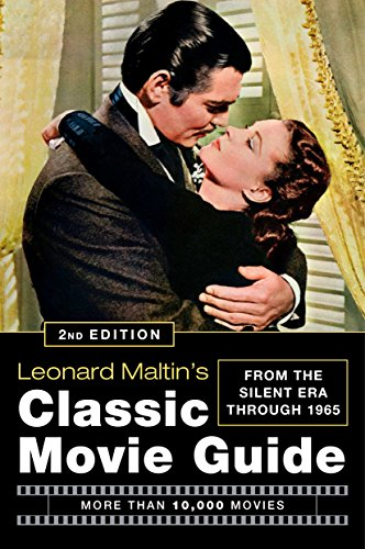9780452295773: Leonard Maltin's Classic Movie Guide: From the Silent Era Through 1965, Second Edition