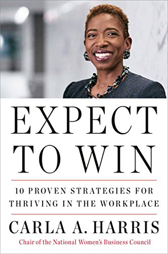 9780452295902: Expect to Win: 10 Proven Strategies for Thriving in the Workplace