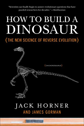 9780452296015: How to Build a Dinosaur: The New Science of Reverse Evolution