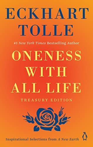 9780452296084: Oneness with All Life: Inspirational Selections from a New Earth, Treasury Edition