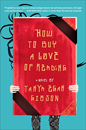 9780452296091: How to Buy a Love of Reading: A Novel