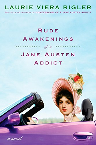9780452296169: Rude Awakenings of a Jane Austen Addict: A Novel