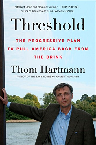 9780452296305: Threshold: The Progressive Plan to Pull America Back from the Brink