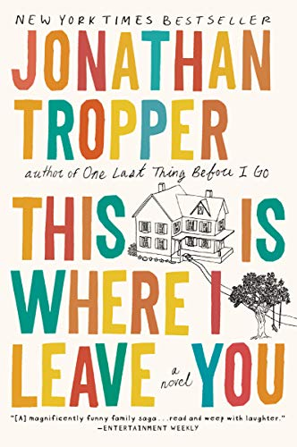 9780452296367: This Is Where I Leave You: A Novel