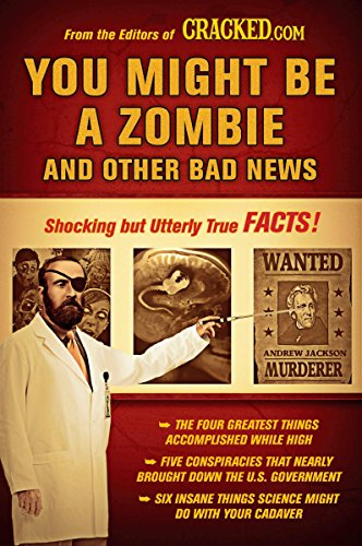 9780452296398: You Might Be a Zombie and Other Bad News: Shocking but Utterly True Facts