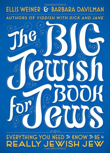9780452296442: The Big Jewish Book for Jews: Everything You Need to Know to Be a Really Jewish Jew