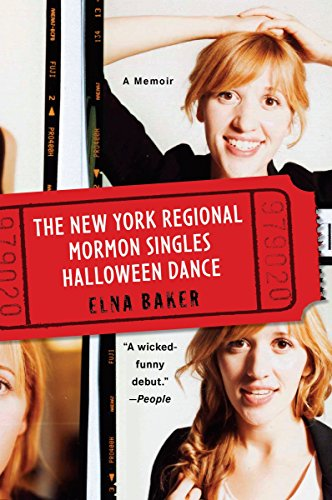 9780452296497: The New York Regional Mormon Singles Halloween Dance: A Memoir
