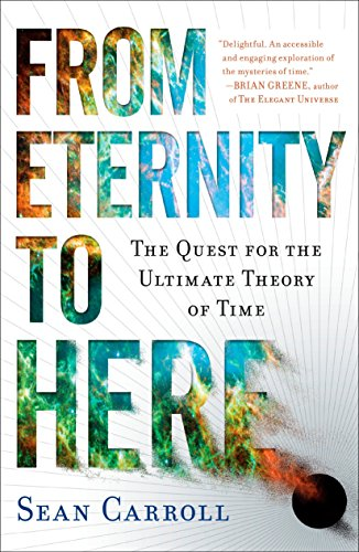 9780452296541: From Eternity to Here: The Quest for the Ultimate Theory of Time