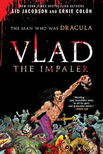 Vlad the Impaler: The Man Who Was Dracula: Jacobson, Sid