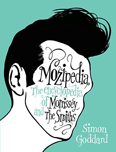 9780452296671: Mozipedia: The Encyclopedia of Morrissey and The Smiths