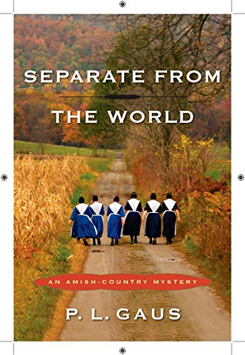 9780452296718: Separate from the World: An Amish-Country Mystery