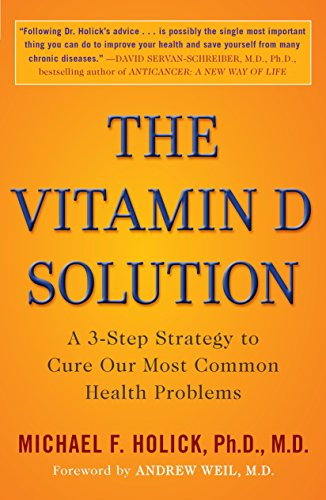 9780452296886: The Vitamin D Solution: A 3-Step Strategy to Cure Our Most Common Health Problems