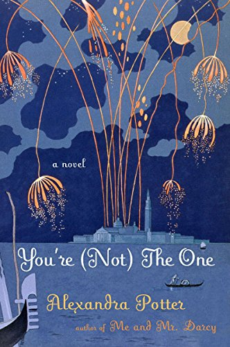 You're (Not) the One: A Novel (9780452296909) by Potter, Alexandra