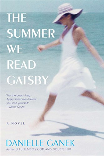 9780452297050: The Summer We Read Gatsby: A Novel