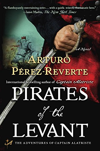 9780452297302: Pirates of the Levant (The Adventures of Captain Alatriste)