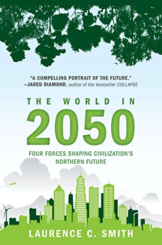 9780452297470: The World in 2050: Four Forces Shaping Civilization's Northern Future