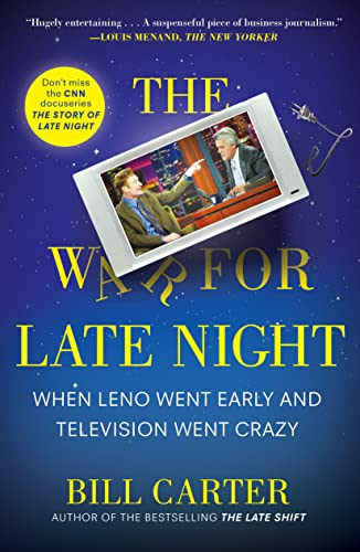 The War for Late Night: When Leno Went Early and Television Went Crazy (0452297494) by Carter, Bill