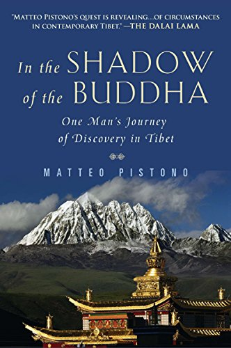 9780452297517: In the Shadow of the Buddha: One Man's Journey of Discovery in Tibet