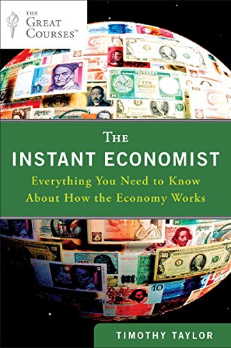 9780452297524: The Instant Economist: Everything You Need to Know About How the Economy Works