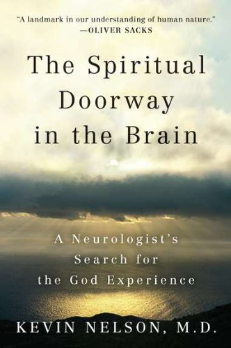 9780452297586: The Spiritual Doorway in the Brain: A Neurologist's Search for the God Experience