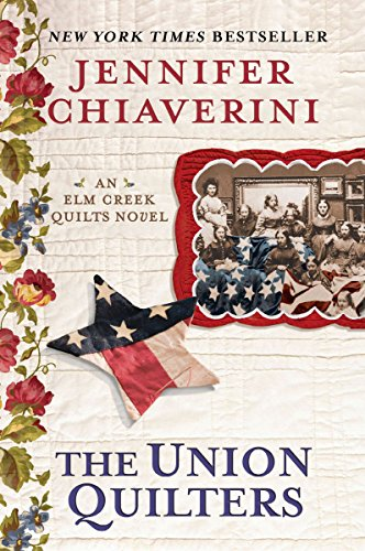 9780452297609: The Union Quilters: An Elm Creek Quilts Novel