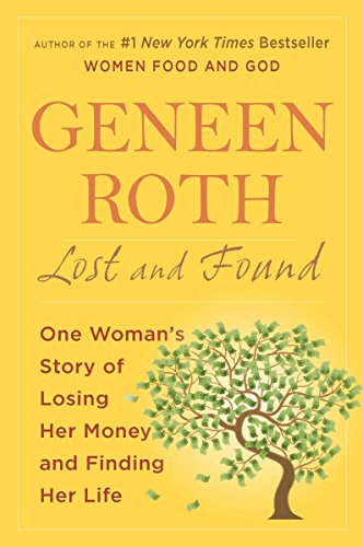 9780452297760: Lost and Found: One Woman's Story of Losing Her Money and Finding Her Life