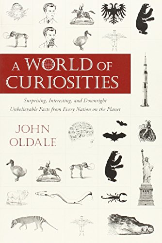9780452297838: A World of Curiosities: Surprising, Interesting, and Downright Unbelievable Facts from Every Nation on the Planet (Who or Why or Which or What?)