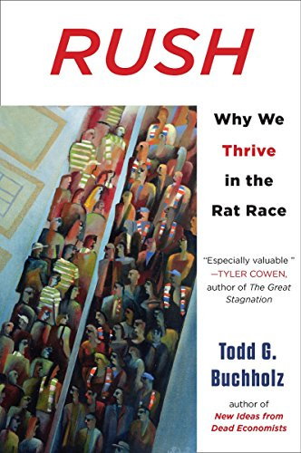 9780452297951: Rush: Why We Thrive in the Rat Race