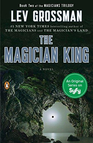 9780452298019: The Magician King: A Novel (Magicians Trilogy)