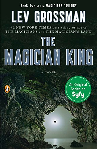 9780452298019: The Magician King: A Novel (Magicians Trilogy)