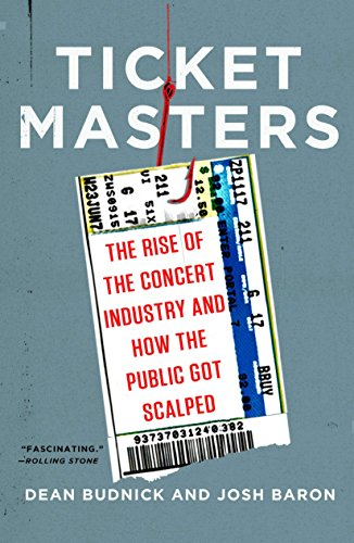 9780452298088: Ticket Masters: The Rise of the Concert Industry and How the Public Got Scalped