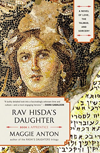 9780452298095: Rav Hisda's Daughter, Book I: Apprentice: A Novel of Love, the Talmud, and Sorcery