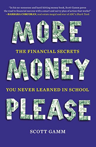 9780452298439: More Money, Please: The Financial Secrets You Never Learned in School