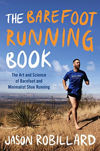 9780452298453: The Barefoot Running Book: The Art and Science of Barefoot and Minimalist Shoe Running