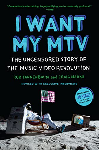 9780452298569: I Want My MTV: The Uncensored Story of the Music Video Revolution