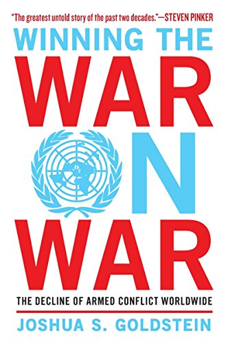 9780452298590: Winning the War on War: The Decline of Armed Conflict Worldwide