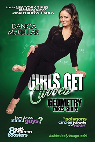 Girls Get Curves: Geometry Takes Shape: McKellar, Danica