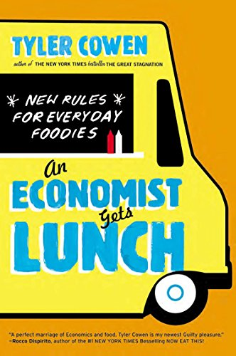 9780452298842: An Economist Gets Lunch: New Rules for Everyday Foodies
