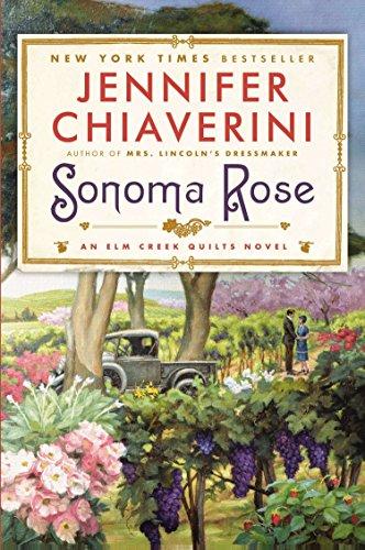 9780452298996: Sonoma Rose (Elm Creek Quilts)