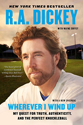 9780452299016: Wherever I Wind Up: My Quest for Truth, Authenticity, and the Perfect Knuckleball
